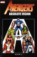 Couverture Avengers: Absolute Vision, Book 1