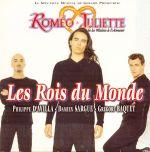 Pochette Roméo & Juliette : Les Rois du monde (Single)
