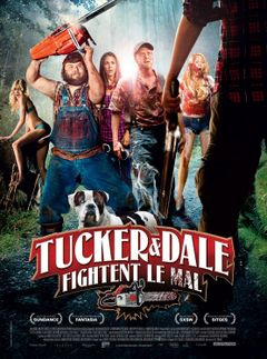 Affiche Tucker & Dale fightent le mal