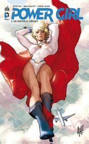 Couverture Un nouveau départ - Power Girl, tome 1