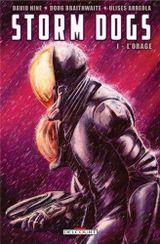 Couverture L'Orage - Storm Dogs, tome 1