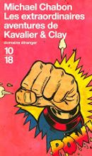Couverture Les Extraordinaires Aventures de Kavalier & Clay