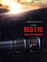 Affiche Red Eye, sous haute pression
