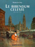 Couverture Le Bibendum céleste, tome 3