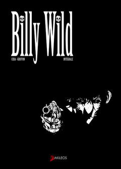 Couverture Billy Wild : L'Intégrale