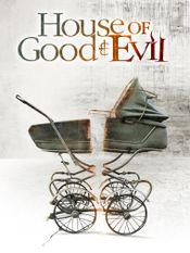 Affiche House of Good and Evil