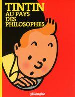 Couverture Tintin au pays des philosophes