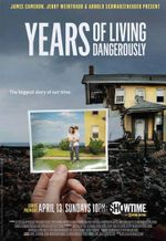 Affiche Years of Living Dangerously