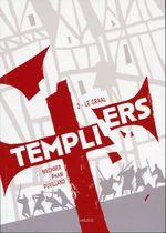 Couverture Le Graal - Templiers, tome 2