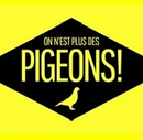 Affiche On n'est plus des pigeons !