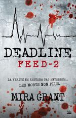 Couverture Deadline - Feed, tome 2