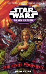 Couverture Star Wars: The New Jedi Order - The Final Prophecy