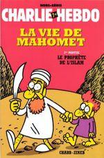 Couverture Le Prophète de l'Islam - La Vie de Mahomet, tome 2