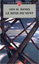 Couverture Le Sens du vent - La Culture, tome 6