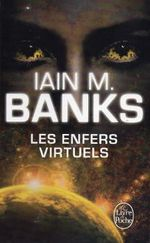 Couverture Les Enfers virtuels - La Culture, tome 8