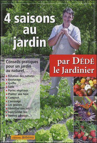 4 saisons au jardin dede le jardinier senscritique for Jardin 4 saison