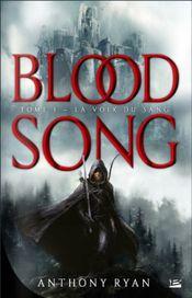 Couverture La Voix du sang - Blood Song, tome 1