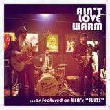 Pochette Ain't Love Warm (Single)