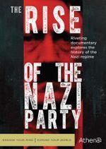 Affiche Nazis, de l'ascension à la chute