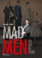 Couverture Mad Men : Un art de vivre