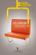 Couverture Le Liseur du 6h27