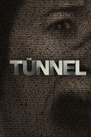 Affiche The Tunnel