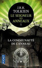 Couverture La Communauté de l'Anneau – Le Seigneur des anneaux 1