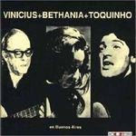 Pochette Vinicius + Bethânia + Toquinho (Live)