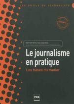 Couverture Le journalisme en pratique reporters solidaires