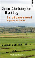 Couverture Le dépaysement, voyages en France