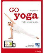 Couverture Go yoga : votre cours à la carte