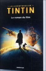 Couverture Les aventures de Tintin, le roman du film