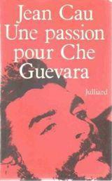 Couverture Une passion pour Che Guevara