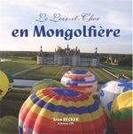 Couverture Le Loir et Cher en Montgolfière