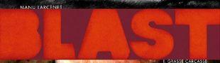 Couverture Grasse Carcasse - Blast, tome 1