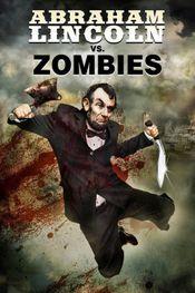 Affiche Abraham Lincoln, tueur de zombies