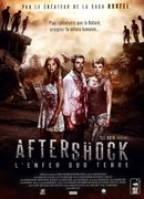Affiche Aftershock, l'Enfer sur Terre
