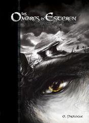 Couverture Les Ombres d'Esteren, Livre 0 : Prologue.