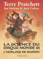 Couverture La Science du Disque-monde III : L'Horloge de Darwin