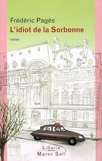 Couverture L'idiot de la Sorbonne
