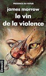 Couverture Le vin de la violence