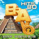 Pochette Bravo Hits 80
