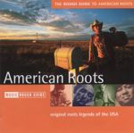 Pochette The Rough Guide to American Roots