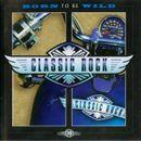 Pochette Classic Rock: Born to Be Wild