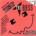 Pochette Turn Up the Bass, Volume 6