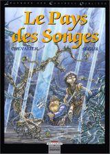 Couverture Le Pays des Songes - Légendes des Contrées Oubliées, tome 2