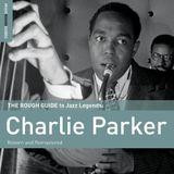 Pochette The Rough Guide to Jazz Legends: Charlie Parker