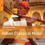Pochette The Rough Guide to Indian Classical Music