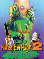 Affiche Class of Nuke 'Em High 2