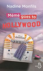 Couverture Mémé goes to Hollywood